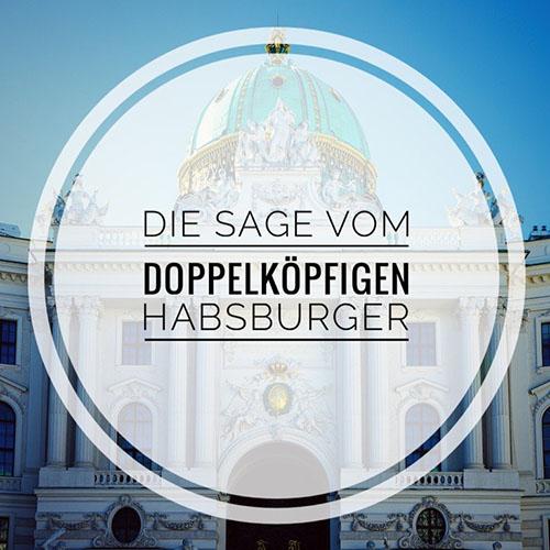 Stadtrallye Wien - Die Sage vom doppelköpfigen Habsburger
